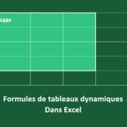 1️⃣ Les nouvelles formules de tableaux dynamiques dans Excel